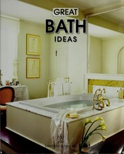 Cover of: Great bath ideas | Betsy Speert