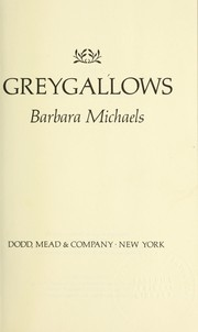 Cover of: Greygallows | Barbara Michaels