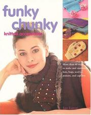 Cover of: Funky Chunky Knitted Accessories