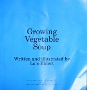 Cover of: Growing vegetable soup
