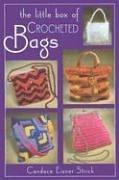 Cover of: THE LITTLE BOX OF CROCHETED BAGS (Little Box Of...)
