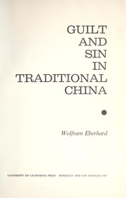 Cover of: Guilt and sin in traditional China