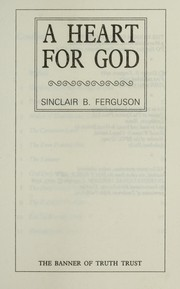 Cover of: A heart for God