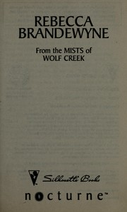 Cover of: From the mists of Wolf Creek | Rebecca Brandewyne
