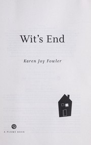 Cover of: Wit's end | Karen Joy Fowler