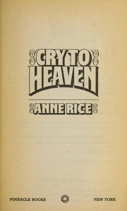 Cover of: Cry to heaven | Anne Rice