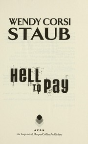 Cover of: Hell to pay | Wendy Corsi Staub