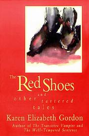 Cover of: red shoes and other tattered tales | Karen Elizabeth Gordon