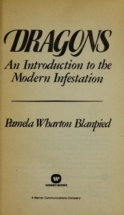 Cover of: Dragons, an introduction to the modern infestation