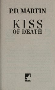 Cover of: Kiss of death | P. D. Martin