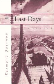 Cover of: The last days: A Novel (French Literature)