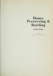 Cover of: Home preserving & bottling. (Second edition) | Gladys MANN