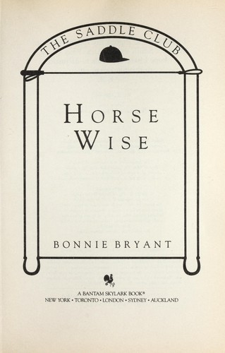 Horse wise by Bonnie Bryant