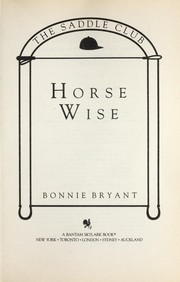 Cover of: Horse wise | Bonnie Bryant