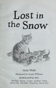 Cover of: Lost in the snow | Holly Webb