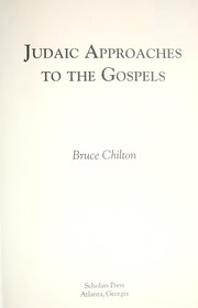Cover of: Judaic approaches to the Gospels | Bruce Chilton