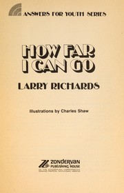 Cover of: How far I can go | Richards, Larry