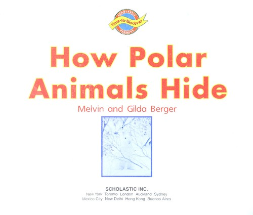 How polar animals hide by Melvin Berger