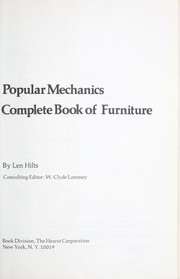 Cover of: Popular Mechanics complete book of furniture | Len Hilts
