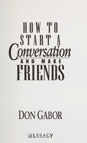 kostengünstig stabile Qualität heißester Verkauf How to start a conversation and make friends (2001 edition ...