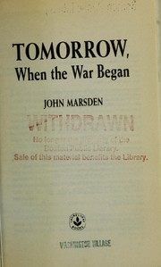 Cover of: Tomorrow, when the war began | John Marsden