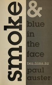 Cover of: Smoke & Blue in the face : two films |