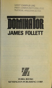 Cover of: Dominator | James Follett