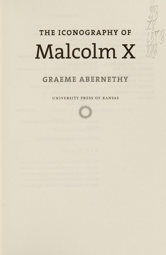 The iconography of Malcolm X by Graeme Abernethy
