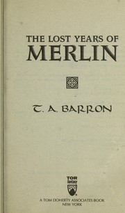 Cover of: The lost years of Merlin