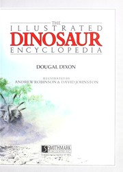 Cover of: The illustrated dinosaur encyclopedia