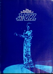 The illustrated encyclopedia of jazz by Brian Case