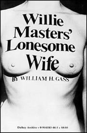 Cover of: Willie Masters' Lonesome Wife (American Literature (Dalkey Archive))