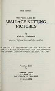 Cover of: The Price Guide to Wallace Nutting Pictures