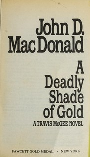 Cover of: A deadly shade of gold