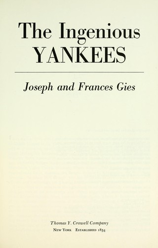 The ingenious Yankees by Joseph Gies
