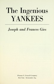 Cover of: The ingenious Yankees | Joseph Gies