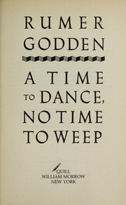 Cover of: A time to dance, no time to weep