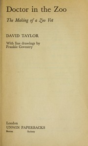 Cover of: Doctor in the zoo | Taylor, David