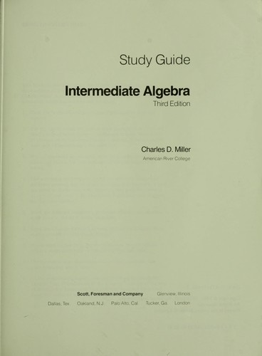 Study guide--intermediate algebra by Charles D. Miller