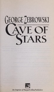 Cover of: Cave of stars | George Zebrowski