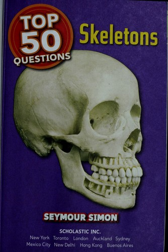 Skeletons by Seymour Simon