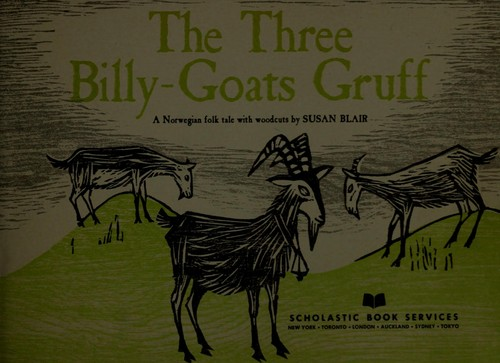 The three billy-goats Gruff by Susan Blair