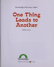 Cover of: One thing leads to another | Debra Lucas