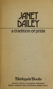 Cover of: A tradition of pride | Janet Dailey