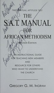 Cover of: The S.A.T. manual for African Methodism | Gregory G. M. Ingram