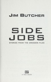 Cover of: Side jobs : stories from the Dresden files |