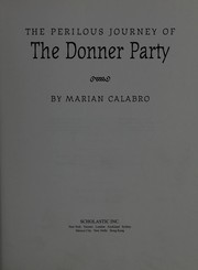 Cover of: The perilous journey of the Donner Party