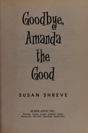 Cover of: Goodbye, Amanda the good