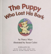 Cover of: The puppy who lost his bark | Nancy Mays