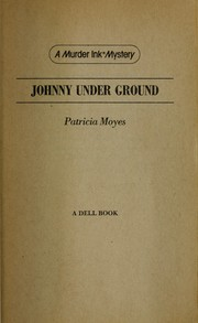 Cover of: Johnny under ground | Patricia Moyes